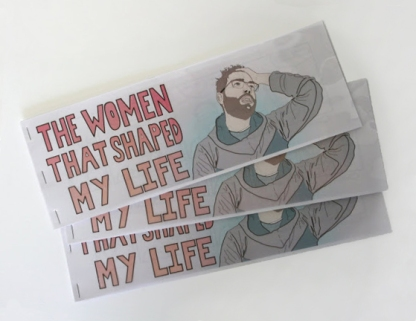 """Title: """"The Women that Shaped My Life (Vol. 1)"""" by Blake Peterson (2011) Medium: Digital Print Dimensions: 4.25 x 11 in"""
